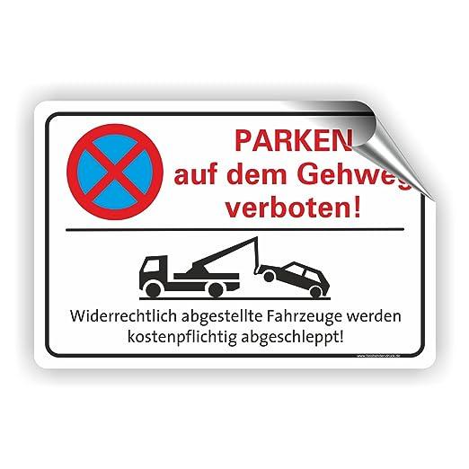 Fassbender-Druck SCHILDER Prohibido aparcar en el Aceras de ...