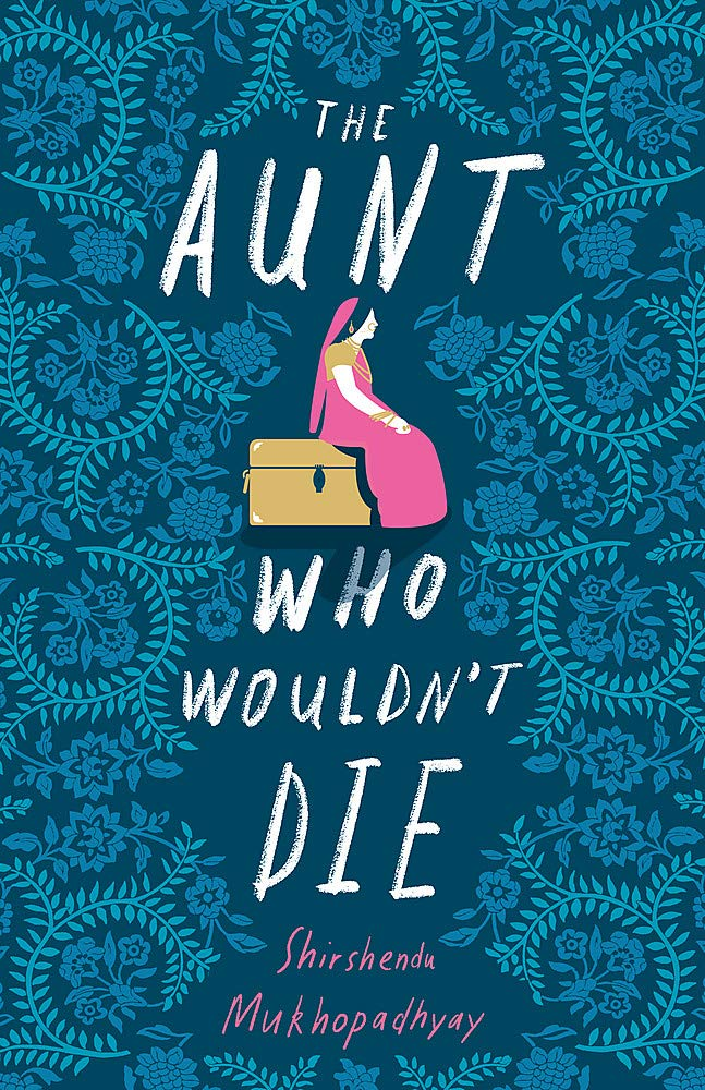 Buy The Aunt Who Wouldn't Die Book Online at Low Prices in