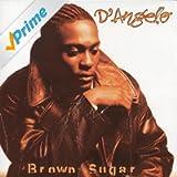 Brown Sugar [Explicit]