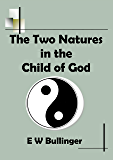 The Two Natures in the Child of God