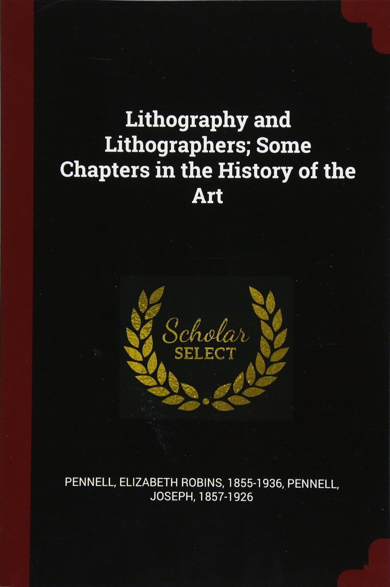 Lithography and Lithographers; Some Chapters in the History of the Art ebook