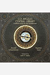 Los Angeles Central Library: A History of Its Art and Architecture Paperback