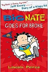 Big Nate Goes for Broke (Big Nate, Book 4) Kindle Edition