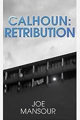 Calhoun: Retribution (Dark God Trilogy Book 2) Kindle Edition