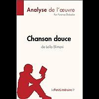 Chanson douce de Leïla Slimani (Analyse de loeuvre): Comprendre la littérature