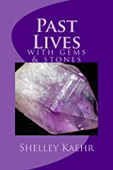 Past Lives with Gems and Stones (Past Lives with Gems & Stones Book 1)