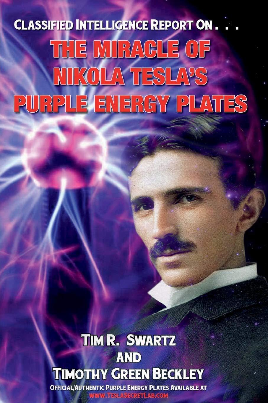 The Miracle of Nikola Tesla's Purple Energy Plates pdf epub