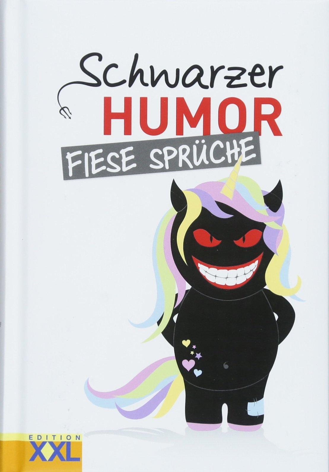 fiese sprüche Schwarzer Humor Fiese Sprüche: 9783897369405: Amazon.com: Books fiese sprüche