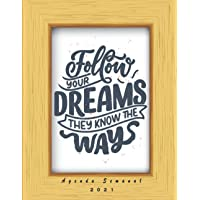 Follow your Dreams They Know The Ways: Agenda Semanal, 12 meses enero 2021 a diciembre 2021 , Planificadora mensual para…