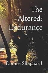 The Altered: Endurance Paperback