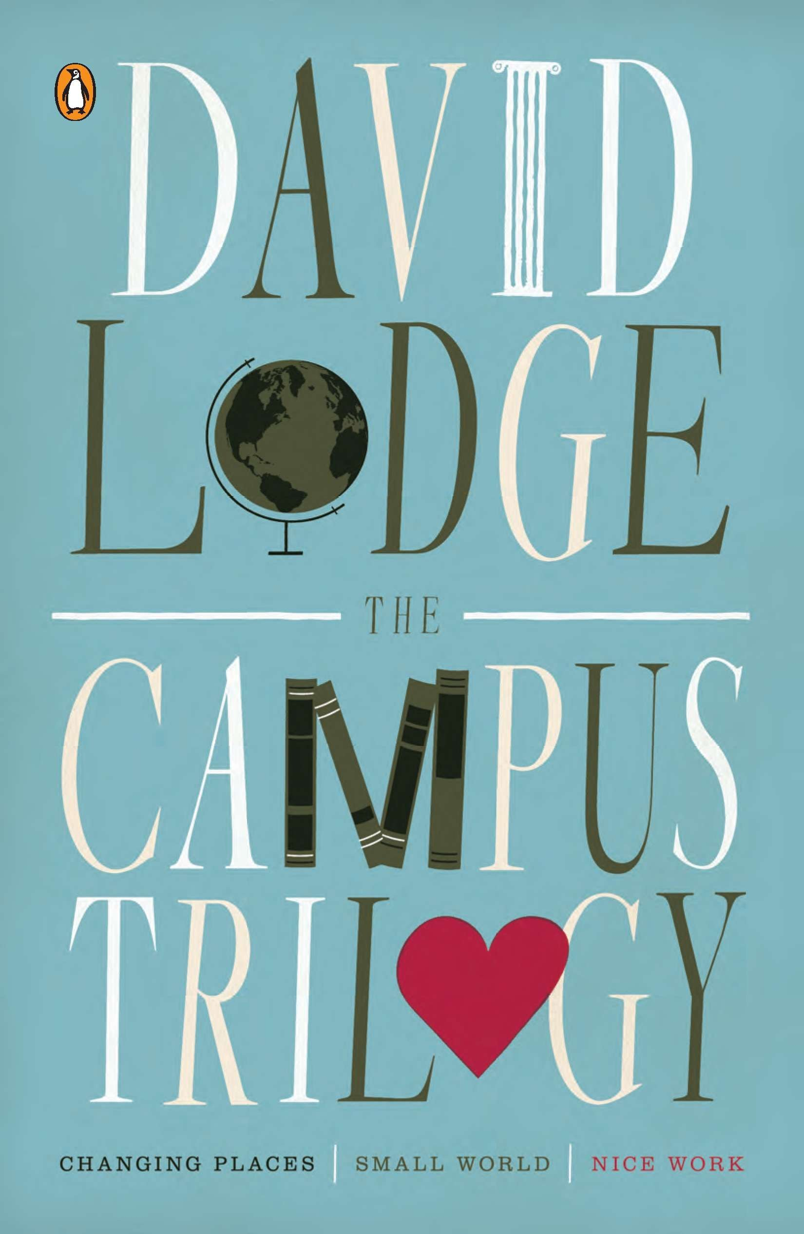 The Campus Trilogy Changing Places Small World Nice Work Lodge David 9780143120209 Amazon Com Books