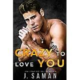 Crazy to Love You: A Forbidden, Rockstar Standalone Romance (Wild Love)