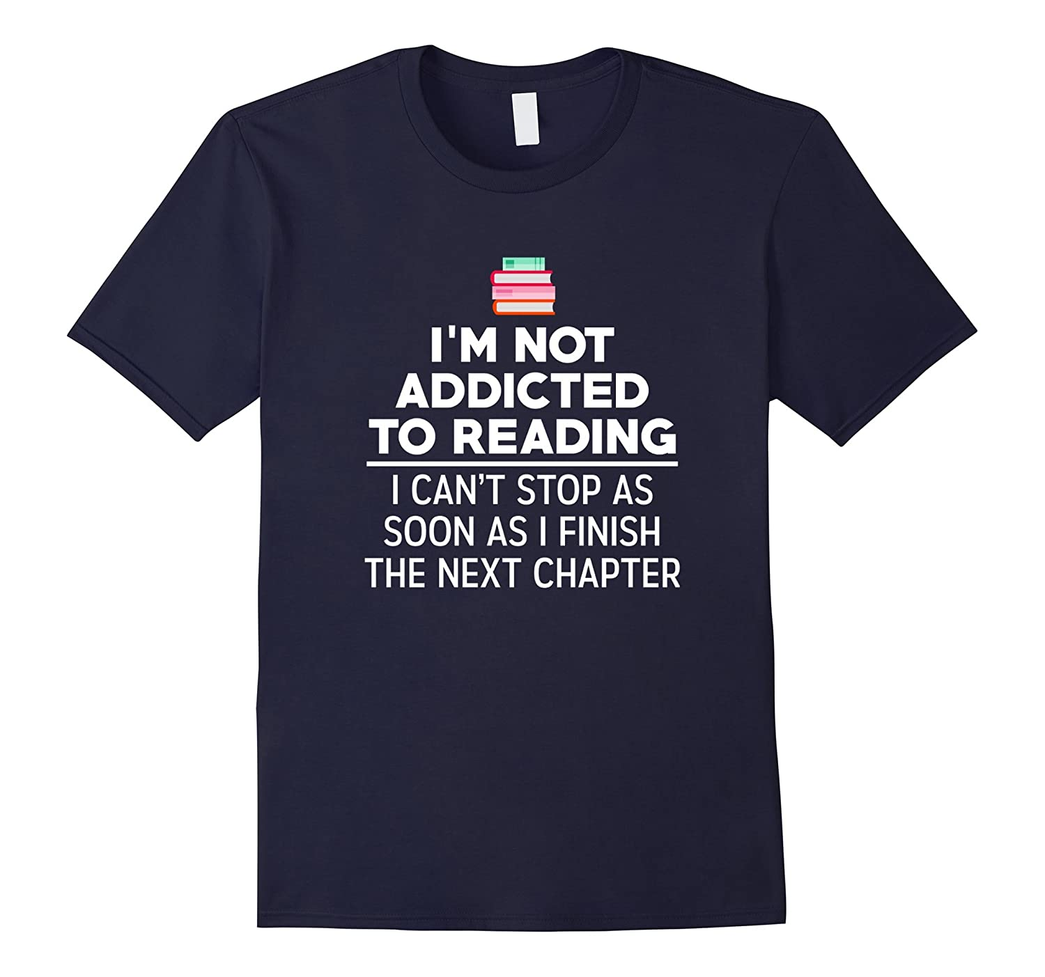 I'm Not Addicted To Reading I Can't Stop As Soon As Shirt-Art