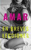 AMAR (en Breves Lecciones): Novela Romántica