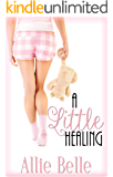 A Little Healing (A Little Life Book 2)