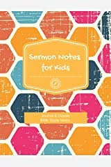 Sermon Notes for Kids: Journal and Doodle Bible Study Notes 5 Paperback