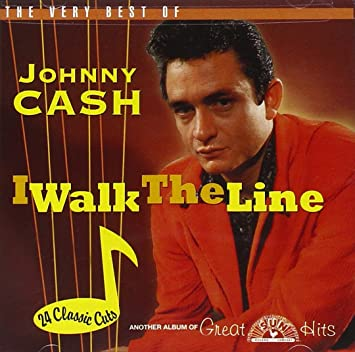 Cash Johnny I Walk The Line Very Best Of Johnny Cash Music