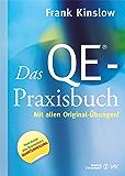 Das QE: Mit allen Original-Übungen (Quantum Entrainment (R))