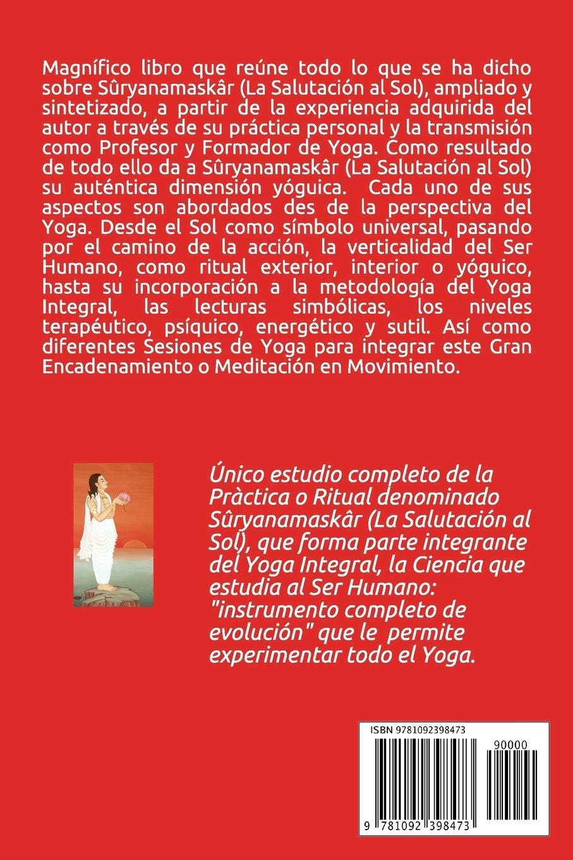 Sûryanamaskâr: La Salutación al Sol (Spanish Edition ...