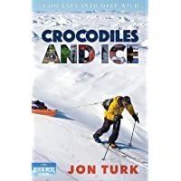 Crocodiles and Ice: A Journey into Deep Wild