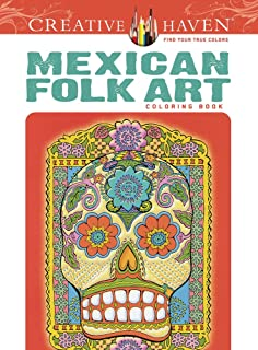 Creative Haven Mexican Folk Art Coloring Book Adult