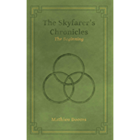 The Skyfarer's Chronicles - The Beginning (English Edition)