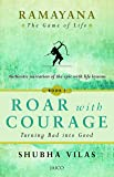 Ramayana: The Game of Life - Roar with Courage Book 1