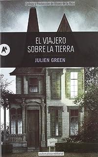 El viajero sobre la tierra (Spanish Edition)