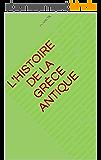 L'histoire de la grèce antique
