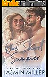 One Short Summer: A Friends To Lovers Roommate Romance (Brooksville Book 2)