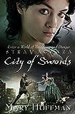 City of Swords (Stravaganza (Hardcover))