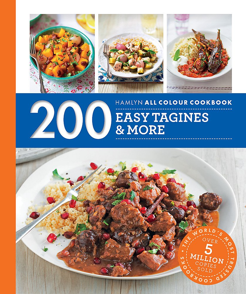 Hamlyn All Colour Cookery  200 Easy Tagines And More  Hamlyn All Colour Cookbook