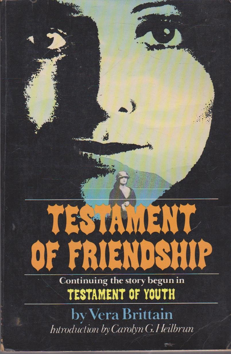 Testament of friendship: The story of Winifred Holtby, Brittain, Vera