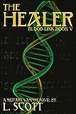 Blood Link V: The Healer