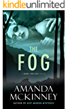 The Fog: A Berry Springs Novel
