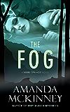 The Fog: A Berry Springs Novel