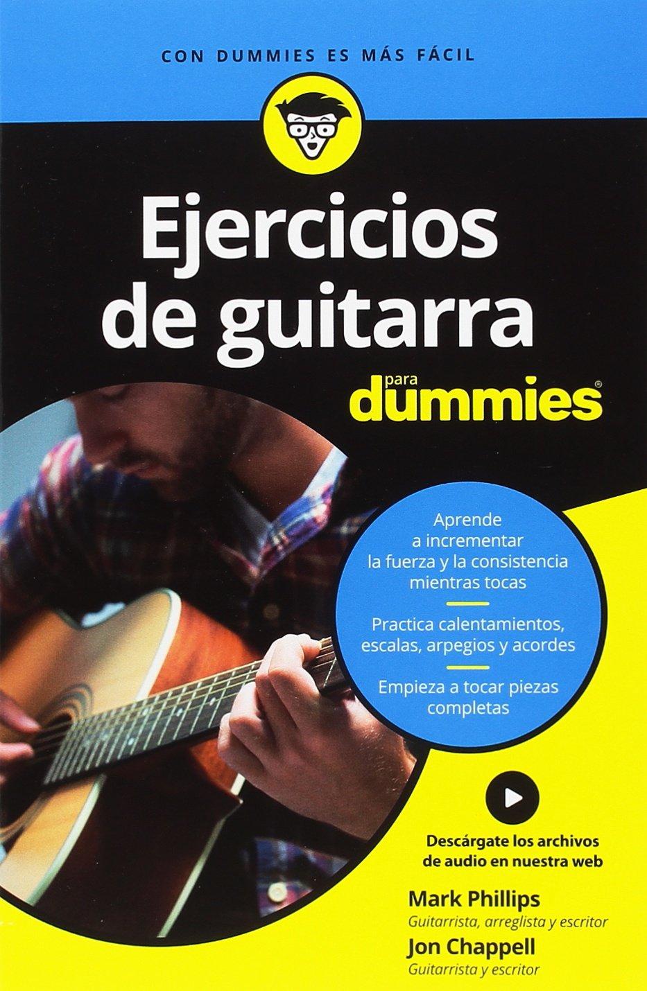 Ejercicios de guitarra para Dummies: Amazon.es: Phillips, Mark ...