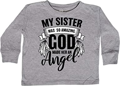 inktastic My Sister was So Amazing God Made Her an Toddler Long Sleeve T-Shirt