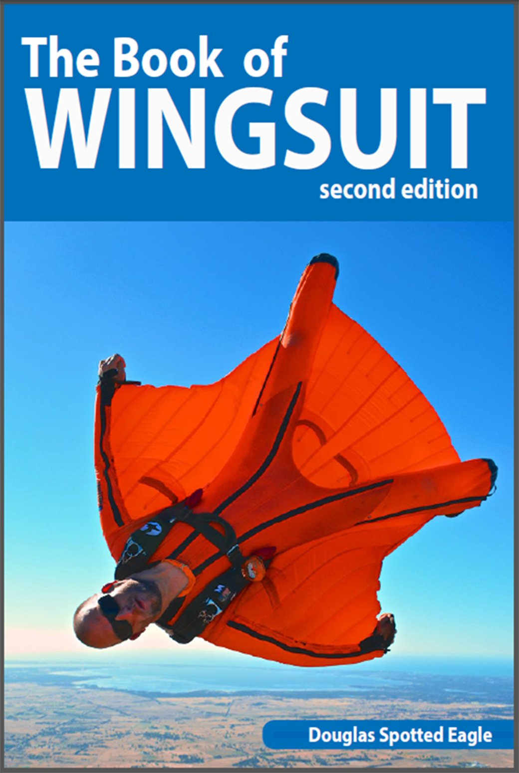 The Book Of Wingsuit   English Edition