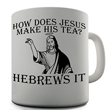 office mugs funny. jesus tea funny design novelty gift coffee office mug mugs c
