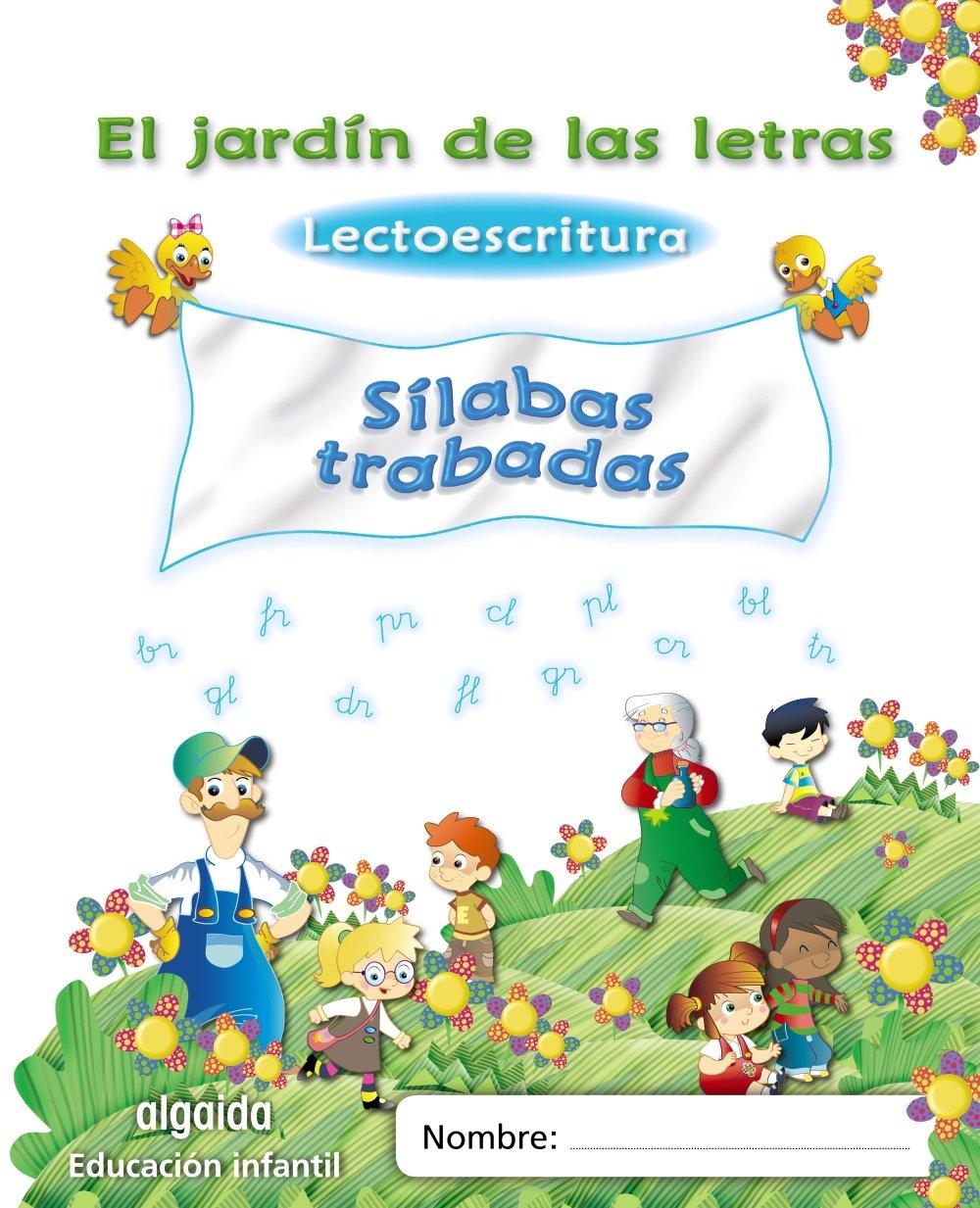 El jardín de las letras. Sílabas trabadas Educación Infantil Algaida. Lectoescritura - 9788498775860: Amazon.es: Campuzano Valiente, María Dolores: Libros