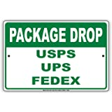 "Pakage Drop USPS UPS FedEx Loading Dock Notice Aluminium Metal 8""x12"" Sign Plate"