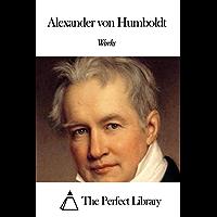 Works of Alexander von Humboldt