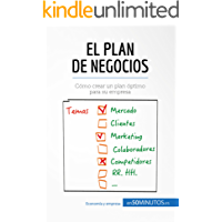 El plan de negocios: Cómo crear un plan óptimo para su empresa (Gestión y Marketing)