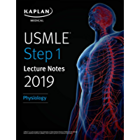 USMLE Step 1 Lecture Notes 2019: Physiology (Kaplan Test Prep)