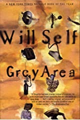 Grey Area (Will Self) Kindle Edition