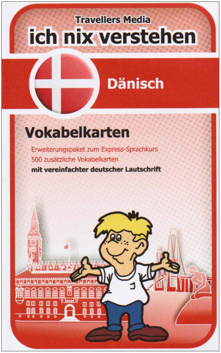 Dänisch Eweiterungspaket Vokabelkarten Ich-Nix-Verstehen: Dänisch Vokabelkarten zum weiteren Aufbau und zur Vertiefung der Sprachkenntnisse