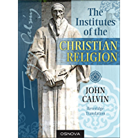 Calvin: The Institutes of the Christian Religion (best navigation with Direct Verse Jump)