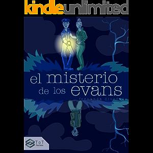 El misterio de los Evans: La mejor novela de suspenso para adolescentes (Colección de Libros Juveniles: Superhéroes…