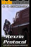 Rexrin Protocol (VayneLine Chronicles Book 8)